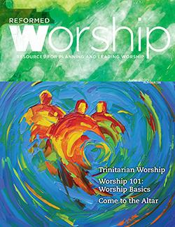 Reformed Worship Issue cover #136