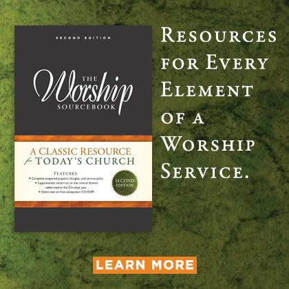 Worship resources for every element of a worship service